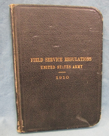 Stewarts Military Antiques - - US Army Manual, 1910 Field Service